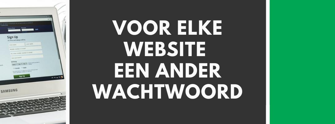 elke website een ander wachtwoord