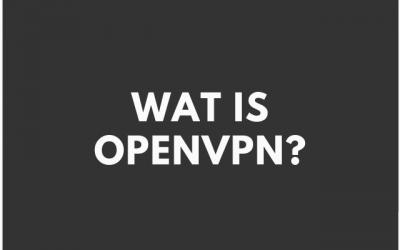 Wat is OpenVPN?